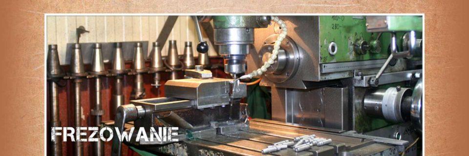 Julwik wykonuje frezowanie jako obróbkę płaszczyzn, rowków, kanałków i powierzchni kształtowych